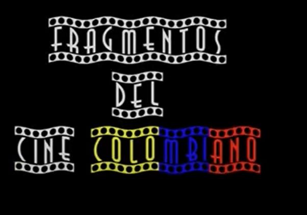 fragmentos de cine colombiano
